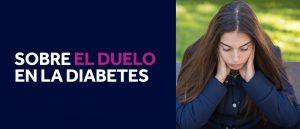 Sobre el duelo en la diabetes