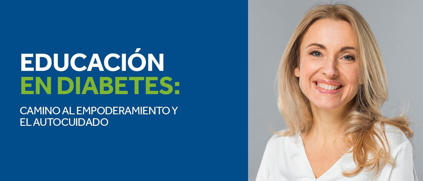 Educación en diabetes: camino al empoderamiento y el autocuidado