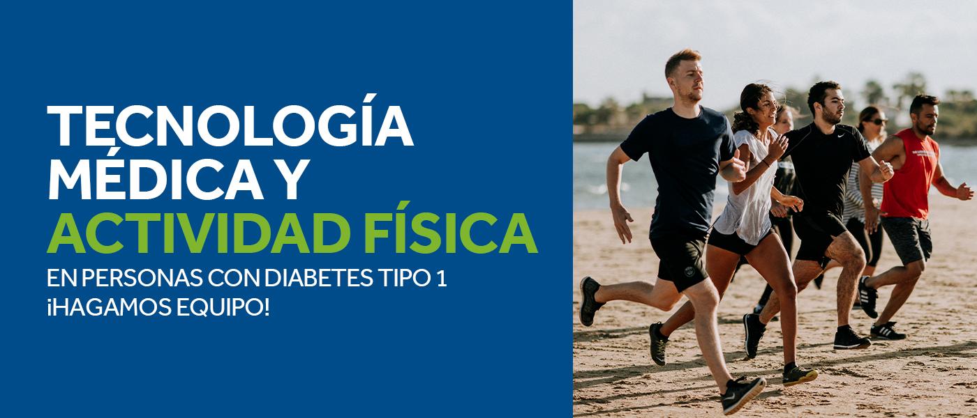 Tecnología médica y actividad física en personas con diabetes tipo 1 ¡Hagamos equipo!