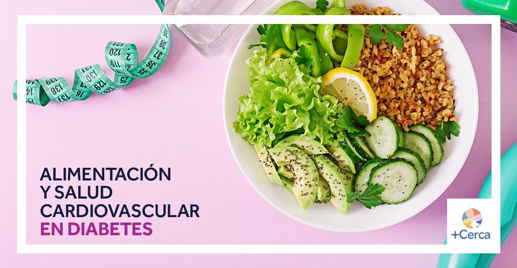 Alimentación y salud cardiovascular en diabetes