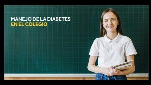 Regreso a Clases: Recomendaciones para el manejo de la diabetes en el colegio